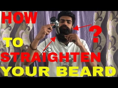 How to straighten your beard in just 5 minutes at home