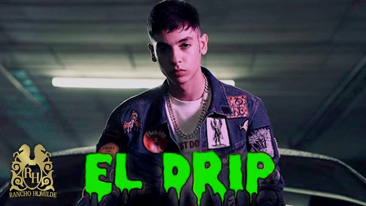 Natanael Cano - El Drip [Official Video]