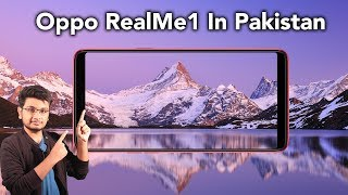 Oppo RealMe1 In Pakistan | A73s is the answer!