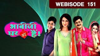 Bhabi Ji Ghar Par Hain - Episode 151 - September 28, 2015 - Webisode