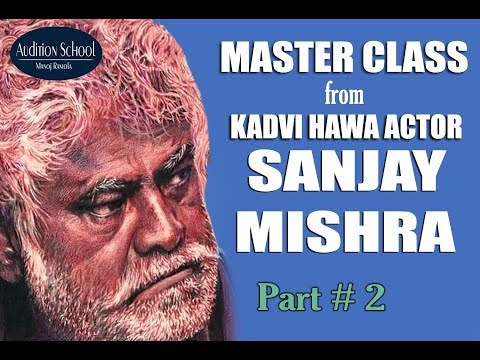 Actor Sanjay Mishra on The Way to Join Bollywood | Part-2 | Audition School | MasterClass on Acting