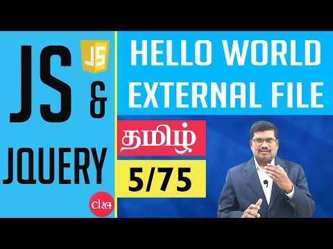 #5 Hello World - JavaScript example From External File || JavaScript and J Query In Tamil