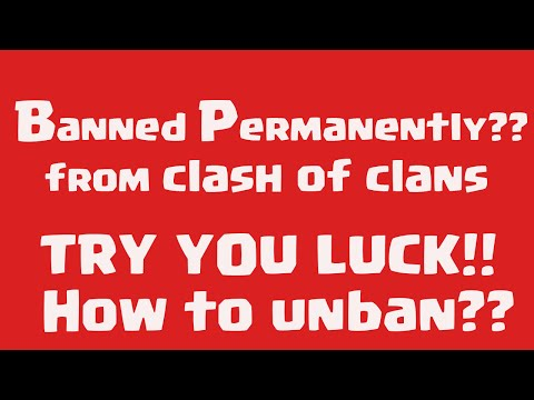 Clash Of Clans | How to remove Permanent Ban from Clash Of Clans id| Appeal to get account back,,,