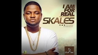 Skales - I Am For Real (OFFICIAL AUDIO 2015)