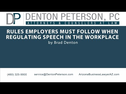 Rules Employers Must Follow When Regulating Speech in the Workplace | Denton Peterson, P.C