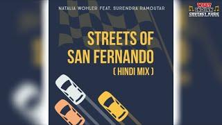 Natalia Wohler X Surendra Ramoutar - Streets Of San Fernando Hindi Remix (2021)