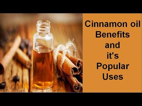 Cinnamon oil benefits and it's Popular Uses | Natural Treatment & Home Remedies