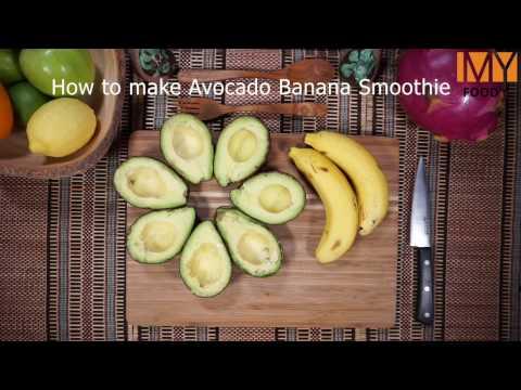 How to make Avocado Banana Smoothie