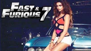 Deepika Padukone In 'Fast And Furious 7'
