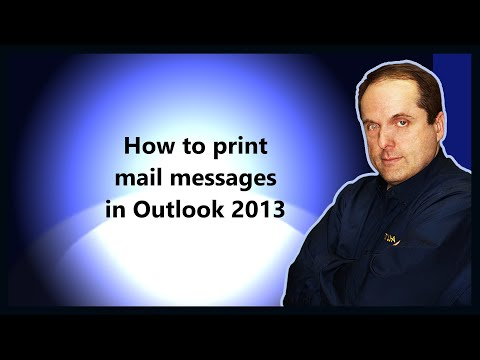 How to print mail messages in Outlook 2013