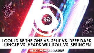 I Could Be The One vs. Split vs. Deep Dark Jungle vs. Heads Will Roll (Nicky Romero Mashup)