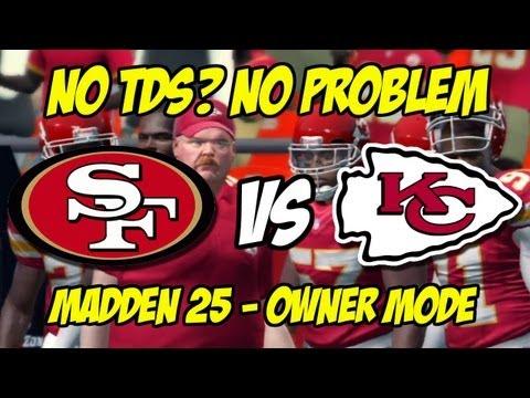 NO TOUCHDOWNS NO PROBLEM - MADDEN 25 - Owner Mode - San Francisco 49ers vs. Kansas City Chiefs - E2