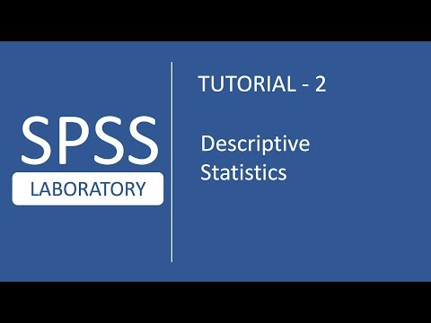 SPSS Tutorial # 2 : How to perform Basic Descriptive statistics in SPSS