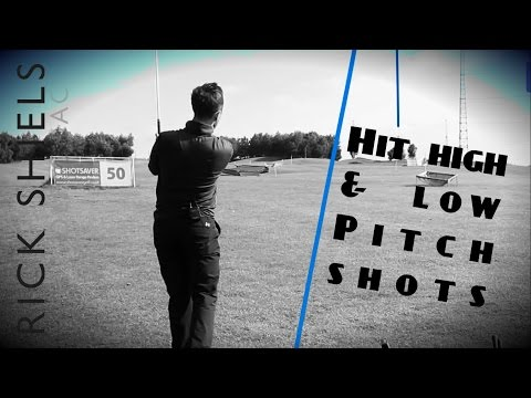 HOW TO HIT HIGH & LOW PITCH SHOTS FOR 30-100 YARDS