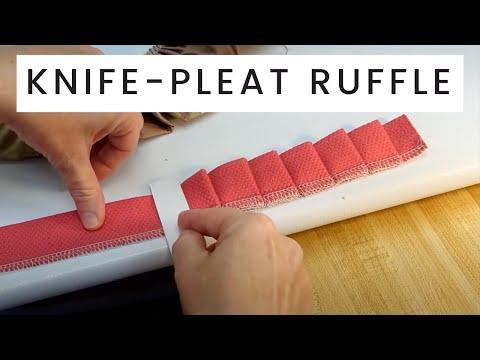 How To Make A Knife Pleat Ruffle
