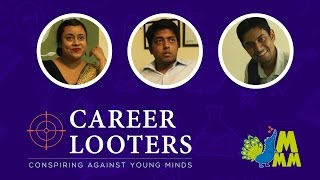 CAREER LOOTERS | Indian Coaching Institutes | Sketch Comedy