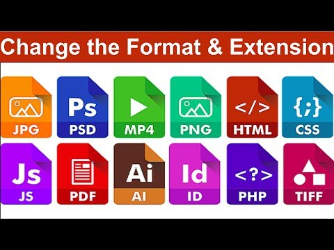 How do you Change the Format of a File? in Windows 7/8.1/10 (.exe, .bat, .mp4, .flv, .jpg etc..)