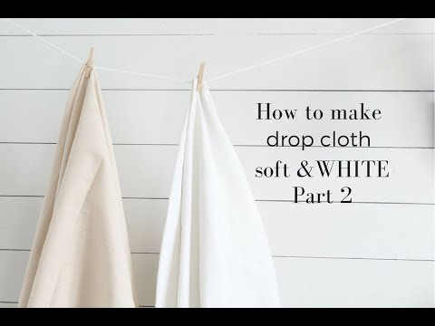 How to Bleach Drop Cloth to Make it Soft and White  Part 2