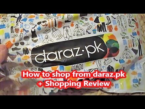How to order from Daraz pk website - My Shopping experience - daraz pk review