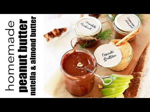 How to make peanut butter, homemade nutella, and almond butter. Homemade edible gift idea.