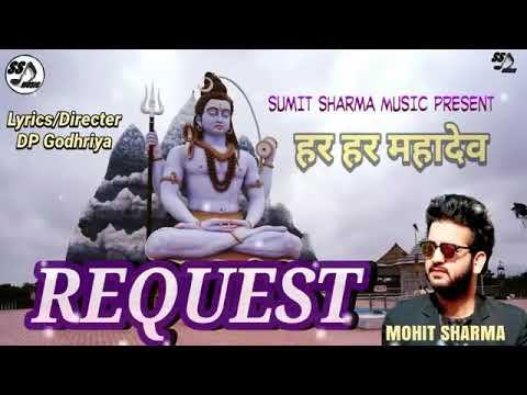 Request Mohit Sharma New Dj Song New Haryanvi Bhole Baba Song 2018