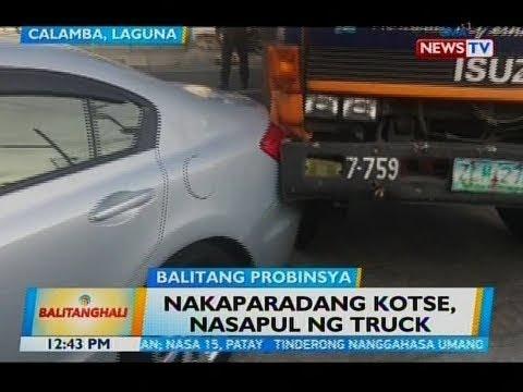 BT: Nakaparadang kotse, nasapul ng truck