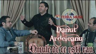 Download Danut Ardeleanu - Omule de ce esti rau (Official Video)