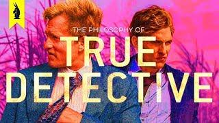 Download The Philosophy of True Detective – Wisecrack Edition Video