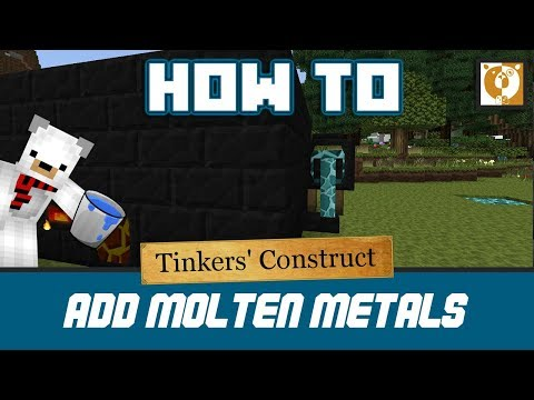 Minecraft - How to add molten metals to a smeltery [Tinkers Construct] [1.7.10] - Bear Games How To