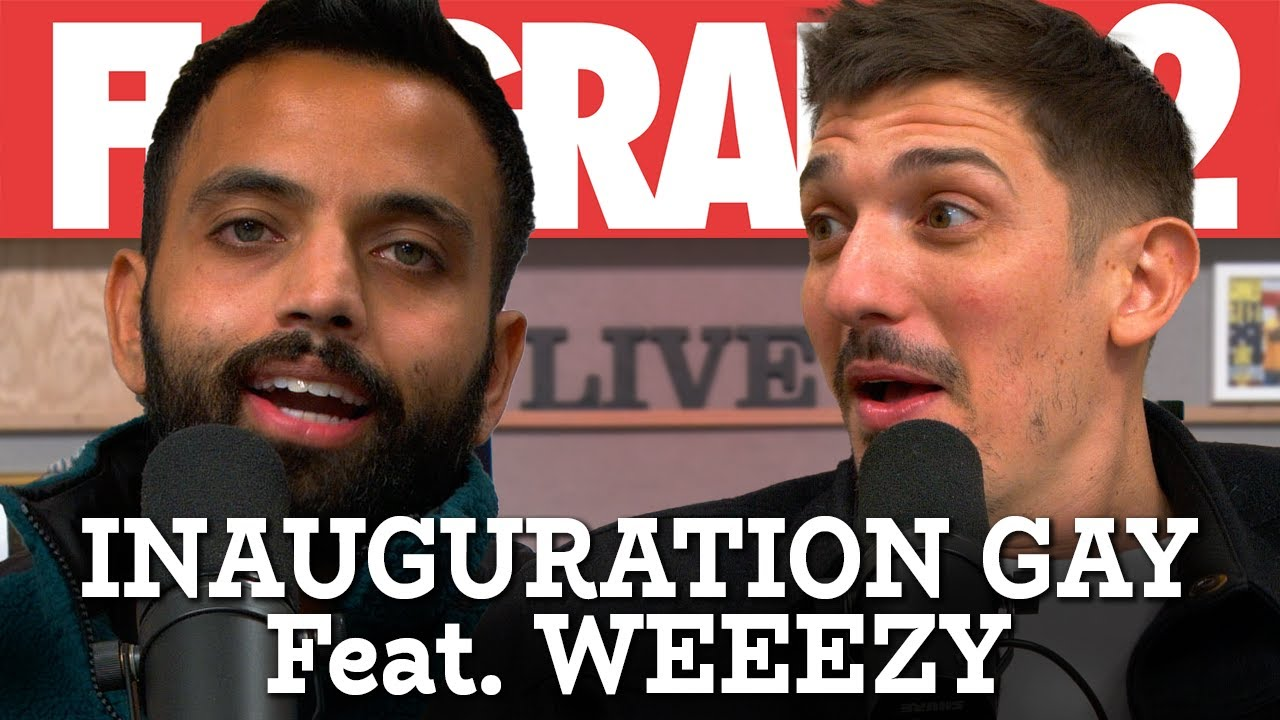 Inauguration Gay Feat. WeezyWTF | Flagrant 2 with Andrew Schulz and Akaash Singh