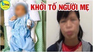 Khởi tố người mẹ bỏ con sơ sinh dưới hố gas ở Hà Nội khiến bé tử vong