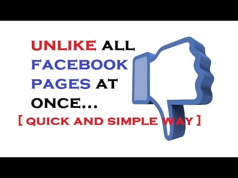 How to Unlike All liked Facebook Pages at Once | UPDATED 2017