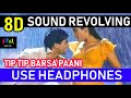 Download  Tip Tip Barsa Paani 8d Surround Revolving Sound Use Headphones   Flying Speakers Mohra 1994  MP3,3GP,MP4