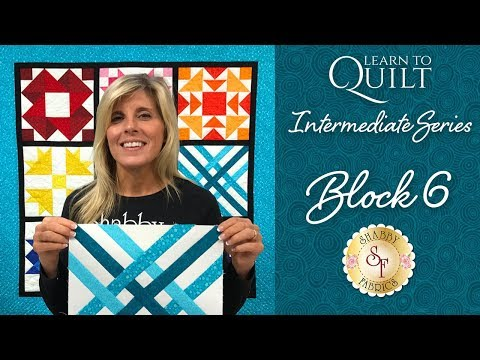 Learn to Quilt Intermediate Block Six | a Shabby Fabrics Quilting Tutorial
