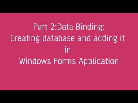 Data binding : How to Create & add Database in Windows Forms Application