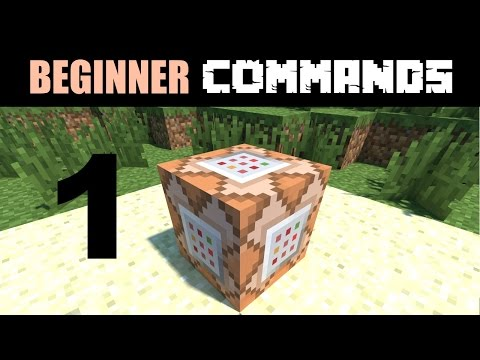 Beginner Command Block Tutorial Part 1 - How to Get and Use a Command Block