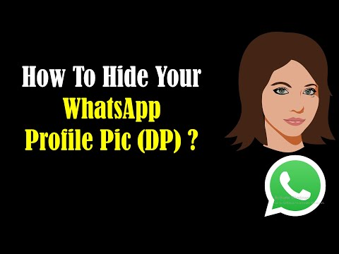 How to Hide your WhatsApp Profile Pic?