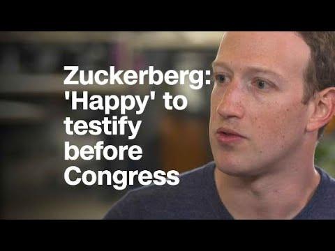 Zuckerberg: 'Happy' to testify before Congress