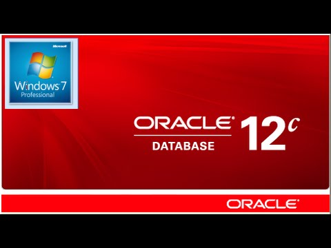 Install and configure Oracle 12c on Windows 7 64 bit.