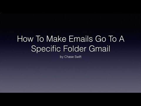 How To Make Emails Go To A Specific Folder Gmail
