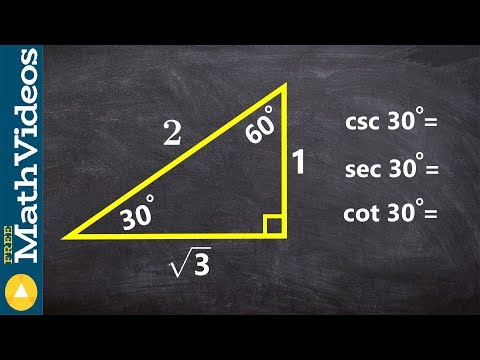 Pre-Calculus - How to find the ratio of CSC, SEC and COT for 30 degrees