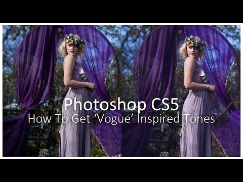 [Photoshop CS5] How To Get 'Vogue' Inspired Tones