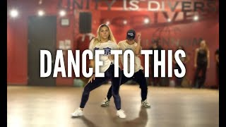 Troye Sivan Feat Ariana Grande  Dance To This  Kyle Hanagami Choreography