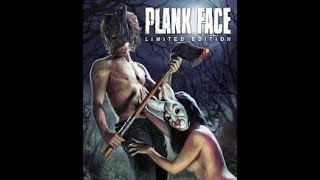 Plank Face: Movie Review (Bandit Motion Pictures)