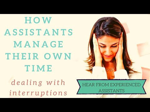 Managing your own time and dealing with interruptions