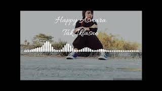 Happy Asmara - Tak Iklasno (lyric)