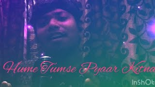 Hume Tumse Pyaar Kitna Unplugged Version  Parveen Sultana   Male Singing in Female Voice