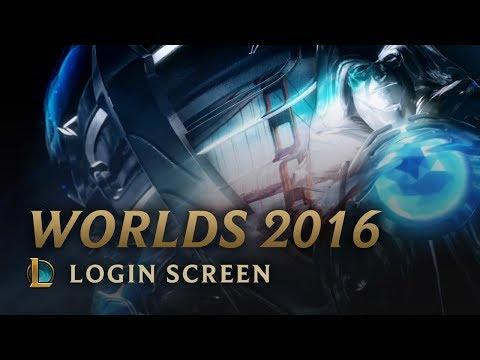 Worlds 2016 | Login Screen - League of Legends