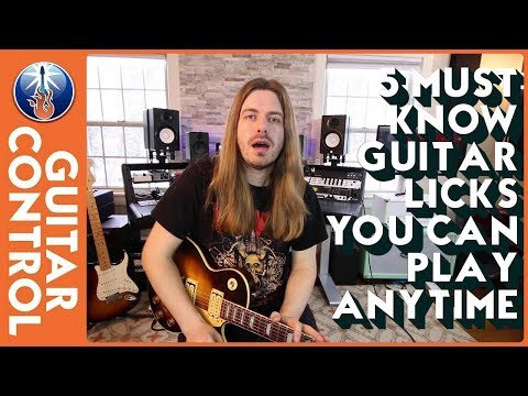 5 Must Know Guitar Licks You Can Play Anytime