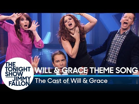Will & Grace Cast Performs Their Theme Song with Lyrics
